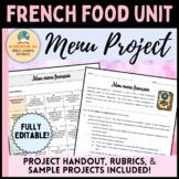 French Food Unit - Menu Project [La Nourriture]