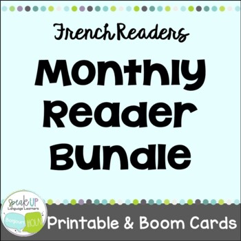 French Monthly Reader Bundle {en français}