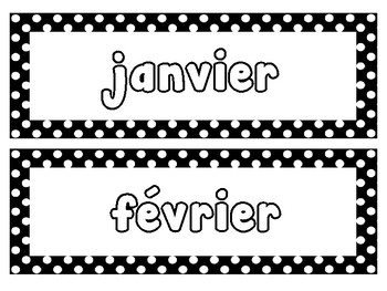 French Months of the Year & Days of the week with Black and white polka Dots :