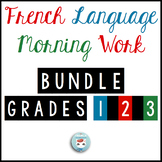 French Morning Work BUNDLE Grades 1 2 3 | French Bell Work | Travail du matin