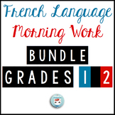 French Morning Work BUNDLE Grades 1 & 2 | French Bell Work | Travail du matin