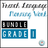 French Morning Work Grade 1 BUNDLE | French Bell Work | Travail du matin