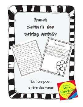 French Mother's day writing activity. Ecriture pour la fête des mères!