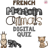 French Mountain Animals Digital Quiz Distance Learning