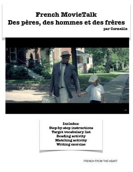 French MovieTalk « Des pères, des hommes et des frères » by Corneille