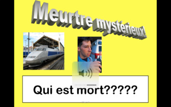 French Perfect Tense Murder Mystery.