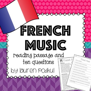 Music from France -  Reading Passage and Questions - Great for Subs!