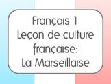 French National Anthem Lesson/Leçon de culture française :