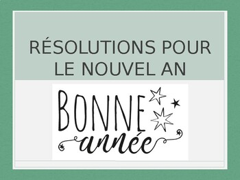French - PowerPoint - New Years Resolutions