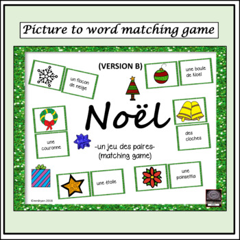 French Noël/Christmas GAME -matching game - pictures to vocabulary