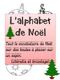 """French: """"Noël et son abécédaire"""", Activité, French Core & Immersion"""