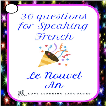 French Nouvel An Question Cards - 30 French New Year's Speaking Prompts