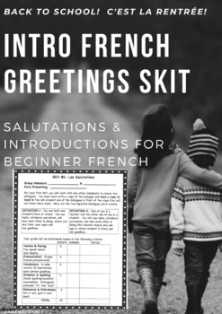 French Novice (Level 1) Greetings Skit