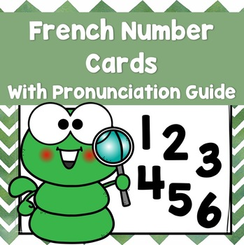 French Number Cards (with pronunciation!) by Bilingual Mingle