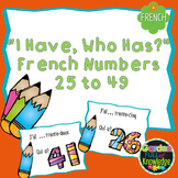 "French Number - ""I Have, Who Has?"" Game - for Numbers 25 to 49"
