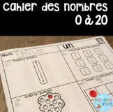 French Number Practice Booklet (0 to 20)/ Cahier des nombres