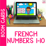 French Numbers 1-10 Digital Boom Cards for FSL classrooms
