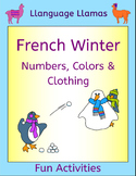French Winter Activities - Numbers, Colors and Clothing - Hiver