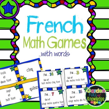 "French Math - Adding and Subtracting ""I Have, Who Has"" Games"