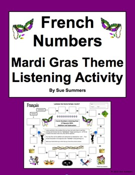 French Numbers and Math Listening Activity Mardi Gras Theme