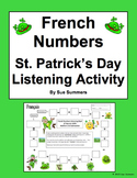 French Numbers and Math Listening Activity St. Patrick's Day Theme