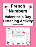 French Numbers and Math Listening Activity Valentine's Day Theme