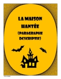 French - October Writing Activity (Haunted House Description)
