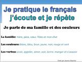 French Oral Practice-Une pratique orale: la famille et les