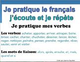 French Oral Practice-Une pratique orale: les verbes dans l