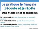 French Oral Practice-Une pratique orale: une visite chez l