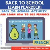 French PEAR DECK (PEARDECK) - back to school Activity Rent