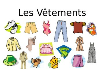 French - PPT - Les Vêtements
