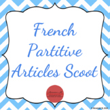 French Partitive Articles Scoot! [Le partitif]