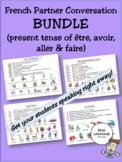 French Partner Conversation BUNDLE: present tense of être,