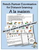 French Partner Conversation for Distance Learning: A la ma