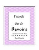 French ~ Pas de Devoirs ~ No Homework Pass