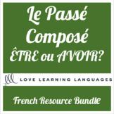 French Passé Composé Bundle - Être ou Avoir?