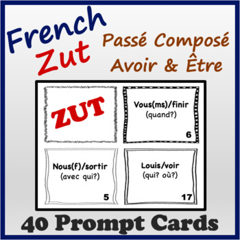 French Passé Composé (Être & Avoir) Speaking and Writing Activities