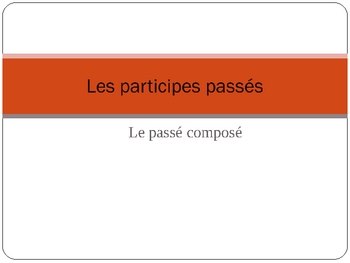 French Passe Compose Past Participles