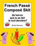 French Passé Composé Skit - Qu'est-ce que tu as fait la nuit dernière?
