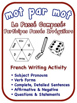 French Passé Composé Writing Activities, Irregular Past Participles (6 Versions)