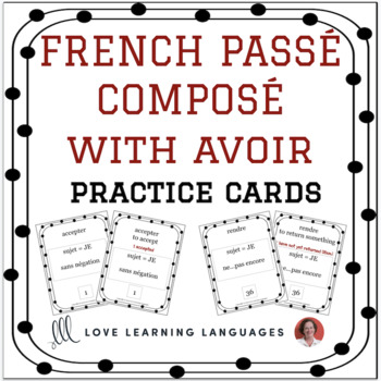 French Passé Composé with Avoir - Regular Verbs - 75 Practice Cards