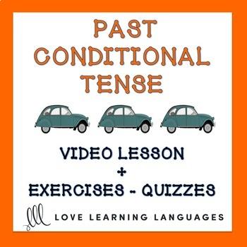 French Past Conditional Lesson and Exercises - Le Conditionnel Passé