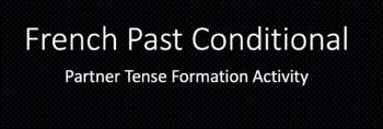 French Conditionnel Passé (Past Conditional): Partner Spea