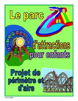 French - Perimeter and Area Amusement Park Project