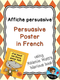 French - Persuasive Writing Poster - with Mélanie Watt's H