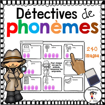 French Phonemic Awareness / Détectives de phonèmes