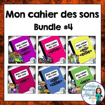 French Phonics Activities Bundle #4:  Mon cahier des sons