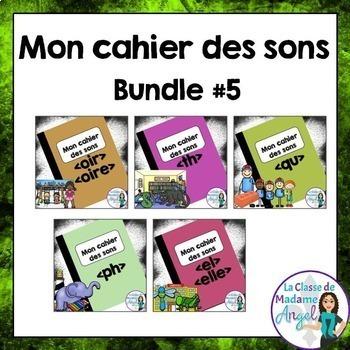 French Phonics Activities Bundle #5:  Mon cahier des sons