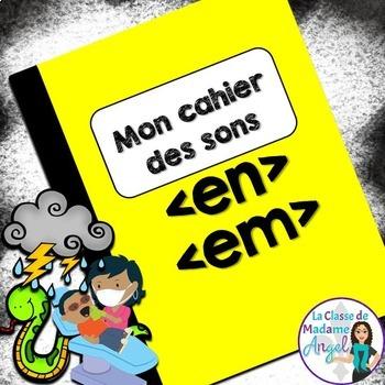 French Phonics Activities: Mon cahier des sons {en} et {em}